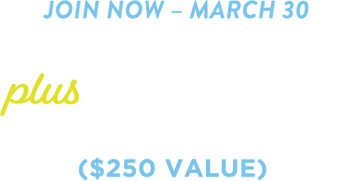 Join now through march 30th! Get a coach plus four free training sessions. A $250 value!